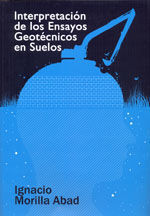 INTERPRETACION DE LOS ENSAYOS GEOTECNICOS EN SUELOS