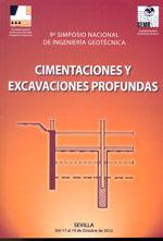 9º SIMPOSIO NACIONAL DE INGENIERIA GEOTECNICA. CIMENTACIONES Y EXCAVACIONES PROFUNDAS