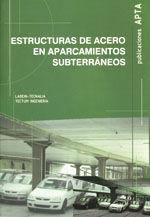 ESTRUCTURAS DE ACERO EN APARCAMIENTOS SUBTERRANEOS