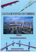 CALCULO DE PUENTES CON CSIBRIDGE. CON APLICACIONES PRACTICAS. TOMO III