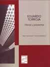EDUARDO TORROJA. OBRAS Y PROYECTOS (EDICION EN RUSTICA). EDICION BILINGÜE ESPAÑOL-INGLES