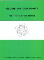 CES-009 GEOMETRIA DESCRIPTIVA : PROYECCION AXONOMETRICA