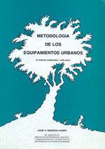 METODOLOGIA DE LOS EQUIPAMIENTOS URBANOS (2ª EDICION)