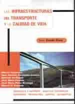 LAS INFRAESTRUCTURAS DEL TRANSPORTE Y LA CALIDAD DE VIDA