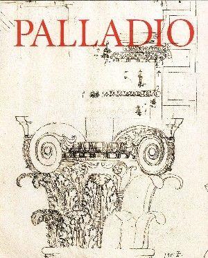 PALLADIO. CATALOGO DE LA EXPOSICION