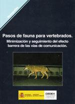 PASOS DE FAUNA PARA VERTEBRADOS. MINIMIZACION Y SEGUIMIENTO DEL EFECTO BARRERA DE LAS VIAS DE COMUNICACION. M-86