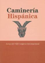 CAMINERIA HISPANICA. ACTAS DEL VIII CONGRESO INTERNACIONAL