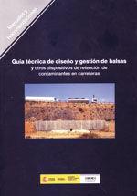 GUIA TECNICA DE DISEÑO Y GESTION DE BALSAS Y OTROS DISPOSITIVOS DE RETENCION DE CONTAMINANTES EN CARRETERAS R-18