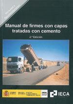 MANUAL DE FIRMES CON CAPAS TRATADAS CON CEMENTO. 2ª EDICION. R-14