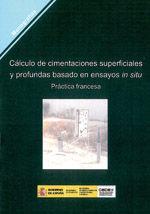 CALCULO DE CIMENTACIONES SUPERFICIALES Y PROFUNDAS BASADO EN ENSAYOS IN SITU. PRACTICA FRANCESA. M-101