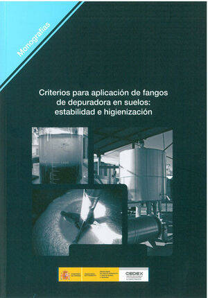 CRITERIOS PARA APLICACION DE FANGOS DE DEPURADORA EN SUELOS: ESTABILIDAD E HIGIENIZACION. M-104