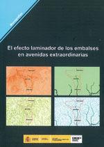 EL EFECTO LAMINADOR DE LOS EMBALSES EN AVENIDAS EXTRAORDINARIAS M-107