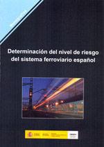 DETERMINACION DEL NIVEL DE RIESGO DEL SISTEMA FERROVIARIO ESPAÑOL