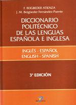 DICCIONARIO POLITECNICO DE LAS LENGUAS ESPAÑOLA E INGLESA. VOL. 1: INGLES-ESPAÑOL. 3ª EDICION
