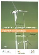 CUADERNOS DE DERECHO PARA INGENIEROS, 1. ORGANISMOS REGULADORES
