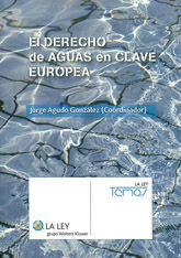 EL DERECHO DE AGUAS EN CLAVE EUROPEA
