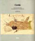 CERDA (LAS CINCO BASES DE LA TEORIA GENERAL DE LA URBANIZACION)