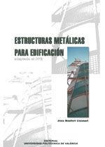 ESTRUCTURAS METALICAS PARA EDIFICACION. ADAPTADO AL CTE