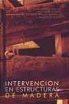 INTERVENCION EN ESTRUCTURAS DE MADERA