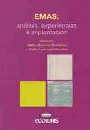 EMAS: ANALISIS, EXPERIENCIAS E IMPLANTACION.