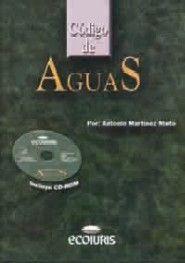 CODIGO DE AGUAS. INCLUYE CD ROM.