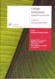 CODIGO AMBIENTAL. LEGISLACION COMENTADA. INCLUYE CD ROM.