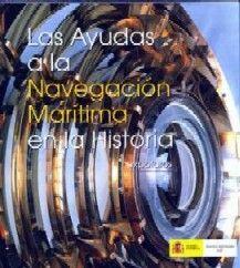 LAS AYUDAS A LA NAVEGACION MARITIMA. EXPOFAROS (EDICION DE 2004). INCLUYE GUIA DE PIEZAS (FICHAS) Y CD-ROM