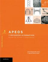 APEOS Y REFUERZOS ALTERNATIVOS. MANUAL DE CALCULO Y CONSTRUCCION