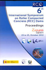6TH INTERNATIONAL SYMPOSIUM ON ROLLER COMPACTED CONCRETE (RCC) DAMS. PROCEEDINGS