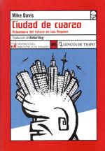 CIUDAD DE CUARZO. ARQUEOLOGIA DEL FUTURO EN LOS ANGELES