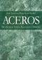 ACEROS. METALURGIA FISICA, SELECCION Y DISEÑO