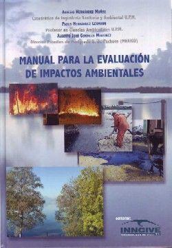 MANUAL PARA LA EVALUACION DE IMPACTOS AMBIENTALES