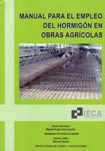 MANUAL PARA EL EMPLEO DEL HORMIGON EN OBRAS AGRICOLAS