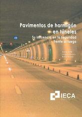 PAVIMENTOS DE HORMIGON EN TUNELES. SU INFLUENCIA EN LA SEGURIDAD FRENTE AL FUEGO