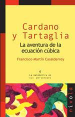 CARDANO Y TARTAGLIA. LA AVENTURA DE LA ECUACION CUBICA