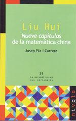 LIU HUI. NUEVE CAPITULOS DE LA MATEMATICA CHINA