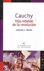 CAUCHY. HIJO REBELDE DE LA REVOLUCION