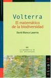 VOLTERRA. EL MATEMATICO DE LA BIODIVERSIDAD