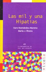 LAS MIL Y UNA HIPATIAS NIVOLA (COLECCION