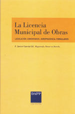 LA LICENCIA MUNICIPAL DE OBRAS. LEGISLACION, COMENTARIOS, JURISPRUDENCIA. COMENTARIOS