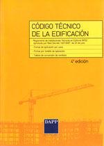 CODIGO TECNICO DE LA EDIFICACION. 4ª EDICION. INCLUYE: RITE 07; FICHAS DE APLICACION POR USOS; FICHAS POR AMBITO DE APLICACION Y TABLAS DE CONVERSION DE MEDIDAS