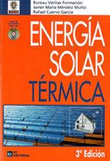 ENERGIA SOLAR TERMICA. 3ª EDICION + CD-ROM