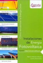 INSTALACIONES DE ENERGIA FOTOVOLTAICA ADAPTADO AL CODIGO TECNICO DE LA EDIFICACION. COMO RENTABILIZAR LA ENERGIA SOLAR