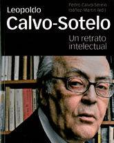 LEOPOLDO CALVO-SOTELO. UN RETRATO INTELECTUAL