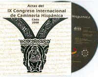 IX CONGRESO INTERNACIONAL DE CAMINERIA HISPANICA (CADIZ, 2008). CD-ROM