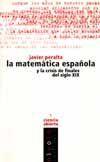 LA MATEMATICA ESPAÑOLA Y LA CRISIS DE FINALES DEL SIGLO XIX