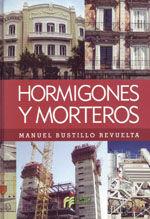 HORMIGONES Y MORTEROS