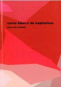 CURSO BASICO DE EXPLOSIVOS