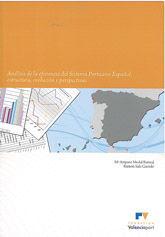 ANALISIS DE LA EFICIENCIA DEL SISTEMA PORTUARIO ESPAÑOL: ESTRUCTURA, EVOLUCION Y PERSPECTIVAS