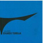 MUSEE EDUARDO TORROJA (CATALOGO DE LA EXPOSICION - FRANCES)